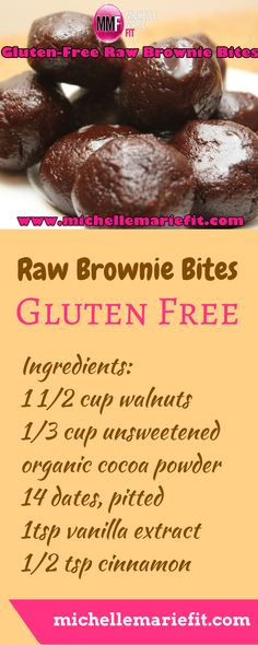 Healthy Recipes For Gluten-Free Raw Brownie Bites - Michelle Marie Fit Raw Brownies, Healthy Brownies, Raw Food Recipes, Snack Recipes, Healthy Recipes, Brownie Bites Recipe, Healthy Sweets, Healthy Snacks, Healthy Eating
