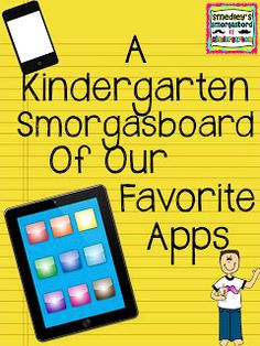 Smedley's Smorgasboard of Kindergarten: A Kindergarten Smorgasboard Of Our Favorite Apps!