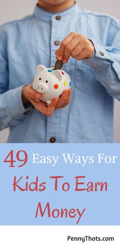49 Easy Ways Kids Can Make Money. My son wanted to make money but we didn't know of any ways. This post gave us 49 tips and ideas for my kid to make money fast. Thanks so much!! via /jondulin/