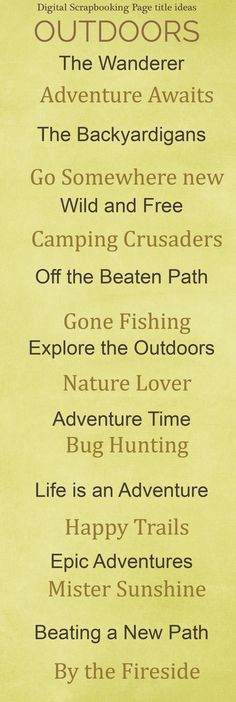 Outdoors scrapbook page title ideas