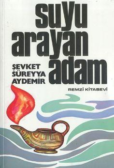 Suyu Arayan Adam - Şevket Süreyya Aydemir PDF e-Kitap indir