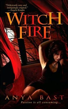 "Read ""Witch Fire"" by Anya Bast available from Rakuten Kobo. After a chaotic marriage and a rough divorce, all Mira Hoskins wants is stability and normality. But when sexy Jack McAl. My Romance, Fantasy Romance, Historical Romance, Historical Fiction, Fantasy Books, Saga, Female Demons, Witch Series, Book Review Blogs"