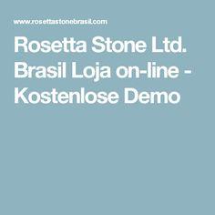 Rosetta Stone Ltd. Brasil Loja on-line - Kostenlose Demo