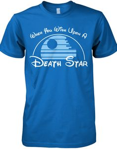 Limited Edition Wish Upon a Death Star - Star Wars Tshirt - Trending and Latest Star Wars Shirts - Wish Upon a Death Star (click image to purchase) Disney Vacations, Disney Trips, Disney Cruise, Disney Outfits, Disney Clothes, Disneyland Outfits, Disneyland Shirts, The Force Is Strong, Disney Love