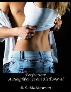 Perfection: A Neighbor From Hell Novel