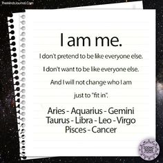"If you're one of these signs, don't change yourself for someone else or to ""fit in. Zodiac Sign Traits, Zodiac Signs Astrology, Zodiac Memes, Zodiac Star Signs, Aquarius Zodiac, My Zodiac Sign, Zodiac Facts, Taurus, Libra Facts"