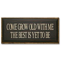 Quality Vintage Young at Heart Iron Metal Wall Sign Plaque Gift Love Quotes For Wedding, Wedding Ideas, Wedding Stuff, Wedding Planning, Grow Old With Me, Love Rules, I Love My Hubby, Romantic Weekend Getaways, Scrapbook Quotes