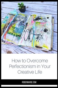 Let's talk about creative perfectionism (and the strategies I've uncovered to help you break through it). For my thoughts on the topic and 5 simple methods to help you overcome your own drive to be perfect, check out my full article. #robenmarie #robenmariesmith #artconfidence #encouragement https://robenmarie.com/blog/how-to-overcome-perfectionism-in-your-creative-life?utm_campaign=coschedule&utm_source=pinterest&utm_medium=Roben-Marie%20Smith%20-%20Artist