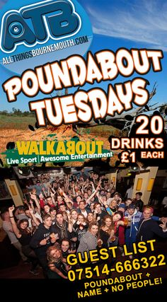 Poundabout EVERY Tuesday at Walkabout Bournemouth |  20 branded drinks just £1 Each | Grab guest List space from ATB on 07514-666-322