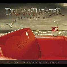 Dream Theater - Greatest Hit: & 21 Other Pretty Cool Songs [New CD] Dream Theater, Silent Man, Progressive Rock, Music Library, Cover Pics, Cover Art, Album Songs, Lp Vinyl, Greatest Hits