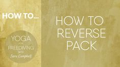 How to Reverse Pack