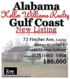 72 Fincher Ave, Loxley... Baldwin MLS#195177... $80,000... 3 Bedroom & 1 Bath... Income producing rental property. For more information contact Thomas Galloney at 251-463-5468.