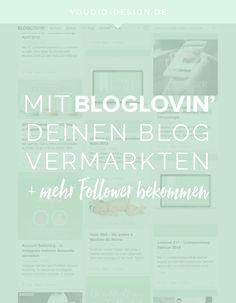 Mit #Bloglovin mehr Follower bekommen und deinen Blog vermarkten von YoudidDesign