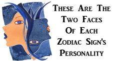 These Are The Two Faces Of Each Zodiac Sign's Personality – David Wolfe TV