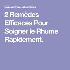 2 Remèdes Efficaces Pour Soigner le Rhume Rapidement. Stuff Stuff, Runny Nose