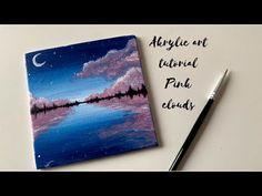 Acrylic Art Tutorial: Cute Pink clouds - YouTube Titanium White, Pink Clouds, Acrylic Art, Cute Pink, Art Tutorials, Acrylics, The Creator, Youtube, Painting