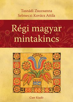 R& magyar mintakincs Folk Embroidery, Textiles, Folk Music, Little People, Art And Architecture, Hungary, Fabric Patterns, Coloring Pages, Cross Stitch
