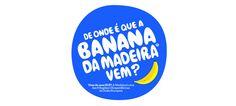 """""""De onde é que a Banana da Madeira vem?"""" é a pergunta sob a qual assenta o novo conceito de comunicação que a marca Banana da Madeira lança este mês e que pretende salientar a origem deste fruto proveniente do arquipélago português, uma região ultraperiférica da União Europeia..>>"""