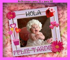 Buenas tardes Messages, Frame, Quotes, Cards, Happy, Good Night, Bom Dia, Thoughts, Picture Frame