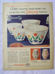 1954 Magazine Ad For Anchorglass Mixing Bowls ~ Fire King Tulips