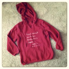 """And, though she be but little, she is fierce."" Shakespeare quote sweater. $19.00, via Etsy."