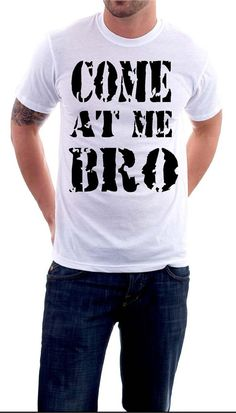 Come at me Bro jersey shore quotes gtl by TwistedTwinSistersTs, $12.99