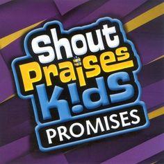 Shout Praises Kids: Promises CD