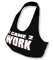 Halterneck - Statement bra pro, I came 2 work  v