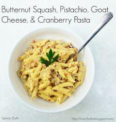Butternut Squash, Pistachio, Goat Cheese, & Cranberry Pasta macthelm ...