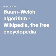 Baum–Welch algorithm - Wikipedia, the free encyclopedia
