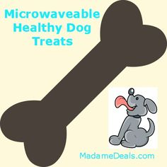 Microwaveable Healthy Dog Treats http://madamedeals.com/microwaveable-healthy-dog-treats/ #pet #dogs #dogtreats #inspireothers