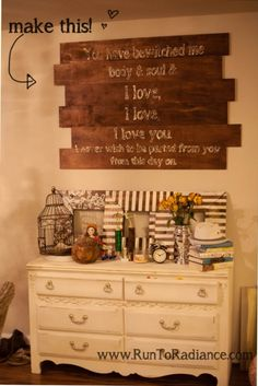 "DIY Rustic large hand-painted wooden sign. This is the Pride and Prejudice quote- from Mr. Darcy's proposal- ""You have bewitched me, body and soul and I love, I love, I love you. I never wish to be parted from you from this day on."" <3 so romantic and sweet...I love Mr Darcy and Lizzie!!!"