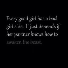 Discover and share Good Girl Bad Girl Quotes. Explore our collection of motivational and famous quotes by authors you know and love. Kinky Quotes, Sex Quotes, Quotes For Him, Great Quotes, Inspirational Quotes, Quotes Images, Qoutes, The Words, Pensamientos Sexy