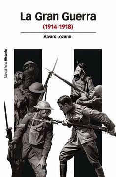 La Gran Guerra / A. Lozano, 2014
