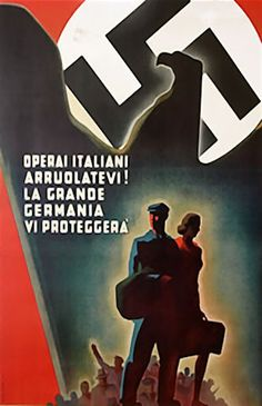 Italian WWII poster, Italian workers enlist! The Great Germany will protect you!