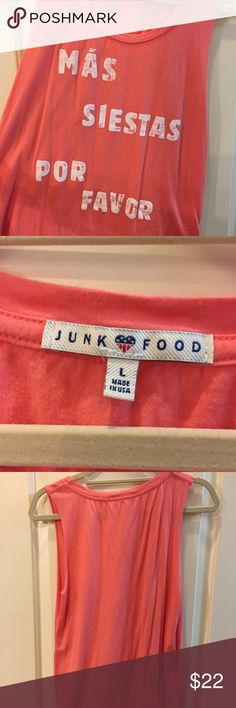 Junk Food Mas Siestas Coral Tank EUC. Size Large. IMO ran small. If you love to nap or a mom who dreams of napping 😂 this soft, comfy tank is for you! Beautiful coral color that compliments any skin tone. No trades. Junk Food Clothing Tops Tank Tops
