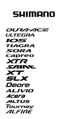 Shimano 2011 logo typography of various groupsets for road mountain and hybrid bikes - Road Bike - Ideas of Road Bike Cycling Art, Cycling Bikes, Cycling Equipment, Mountain Bike Shoes, Mountain Biking, Bicicleta Shimano, Shimano Bike, Hybrid Bikes, Bike Logo