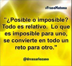 No todo lo que crees imposible lo es...