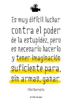 Adiós a Elías Querejeta... #frases