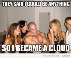 Fitness Humor: He could be anything... Ha