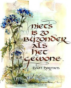 kaartjes in kalligrafie Words Of Wisdom Quotes, Me Quotes, Qoutes, Letter Art, Letters, Bujo, Beautiful Handwriting, Dutch Quotes, One Liner