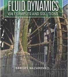 Fluid Dynamics Via Examples And Solutions PDF