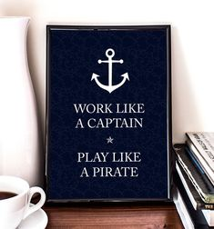 Work like a captain, play like a pirate, Nautical Printable Art, Doodle, Wall art, Illustration, Anchor