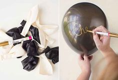 And an inexpensive option is to write on balloons in gold pen. | 21 Easy Ways To Make A Bachelorette Party Memorable