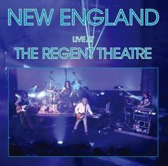 New England [Live at the Regent Theatre]. 2016.