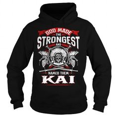 KAI God made the strongest and named them KAI -KAI T Shirt KAI Hoodie KAI Family KAI Tee KAI Name KAI lifestyle KAI shirt KAI names LIMITED TIME ONLY. ORDER NOW if you like, Item Not Sold Anywhere Else. Amazing for you or gift for your family members and your friends. Thank you! #Alaskan #Klee #Kai #dog