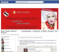 Evento Space Smoke al Boys Vicenza l'8 Marzo 2014!  Iscriviti gratiutamente >> https://www.facebook.com/events/607658865977935/