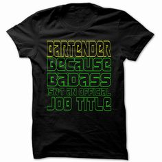 I Am Badass Bartender - Cool Job Title Shirt !!!, Order HERE ==> https://www.sunfrog.com/LifeStyle/I-Am-Badass-Bartender--Cool-Job-Title-Shirt-.html?52686, Please tag & share with your friends who would love it , #renegadelife #birthdaygifts #christmasgifts
