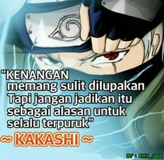 Anime Motivational Quotes, Inspirational Quotes, Naruto Shippudden, Kakashi, Naruto Quotes, Cartoon Quotes, Anime Neko, Spongebob Squarepants, Boruto