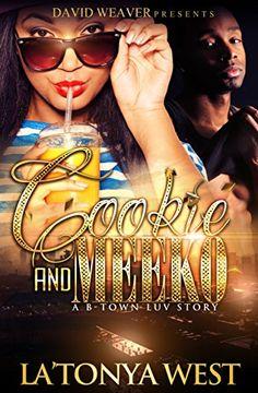 Cookie and Meeko: A B-Town Luv Story by La'tonya West http://www.amazon.com/dp/B00ZI5OVFM/ref=cm_sw_r_pi_dp_ZHYEvb0VSND4Z